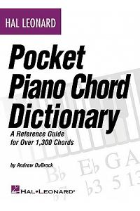 Hal Leonard Pocket Piano Chord Dictionary: A Reference Guide for Over 1,300 Chords