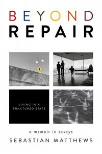Beyond Repair: Living in a Fractured State