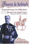 'Methodical Dressage of the Riding Horse' and 'Dressage of the Outdoor Horse': From the Last Teaching of Francois Baucher as Recalled by One of His St