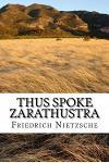 Thus Spoke Zarathustra: english edition