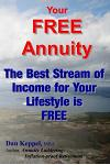 Your Free Annuity: The Best Stream of Income for Your Lifestyle Is Free
