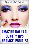 Natural Beauty Tips from Celebrities