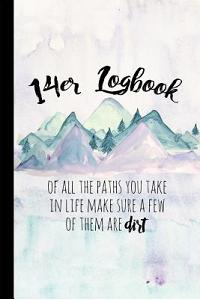 14er Logbook: Fourteener Journal with Prompts to Write In, Backpacking Colorado, 14ers Book, Hiking Logbook, 6