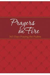 Prayers on Fire: 365 Days Praying the Psalms