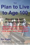 Your Plan to Live to Age 100: Will You Have Enough?