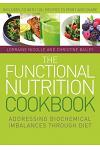 The Functional Nutrition Cookbook: Addressing Biochemical Imbalances Through Diet [With CDROM]