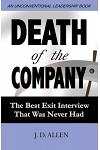 Death of the Company: The Best Exit Interview That Was Never Had