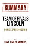 Book Chapter-By-Chapter Study Guide & Analysis: Team of Rivals: The Political Genius of Abraham Lincoln