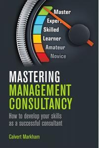 Mastering Management Consultancy