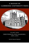 A History of Cambridge University Press: Volume 3, New Worlds for Learning, 1873-1972