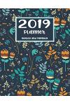 2019 Planner Weekly and Monthly: A Year - 365 Daily - 52 Week journal Planner Calendar Schedule Organizer Appointment Notebook, Monthly Planner