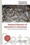 National Museum of Agriculture in Szreniawa