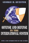 Offense and Defense in the International System