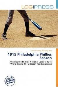 1915 Philadelphia Phillies Season