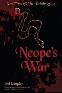Neope's War: Book Three of the Erinia Saga