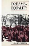 Dreams of Equality: Women on the Canadian Left, 1920-1950