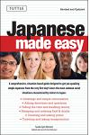 Japanese Made Easy: Revised and Updated: The Ultimate Guide to Quickly Learn Japanese from Day One