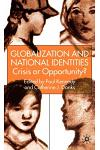 Globalization and National Identities: Crisis or Opportunity?
