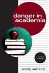 Danger in Academia