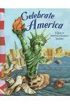 Celebrate America: A Guide to America's Greatest Symbols