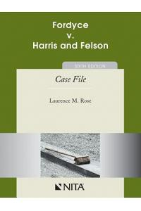 Fordyce v. Harris and Nelson: Case File