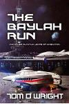 The Baylah Run: And Other Quantum Leaps of Imagination