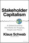 The Global Reset: The Case for Stakeholder Capitalism