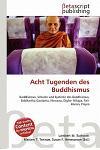 Acht Tugenden Des Buddhismus