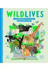Wildlives: 50 Extraordinary Animals That Made History