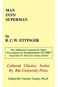 Man into Superman: The Startling Potential of Human Evolution -- And How To Be Part of It
