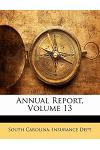 Annual Report, Volume 13