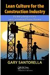 Lean Culture for the Construction Industry: Building Responsible and Committed Project Teams