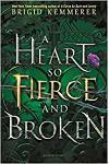 A Heart So Fierce and Broken :