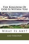 The Kingdom Of God Is Within You: What Is Art?