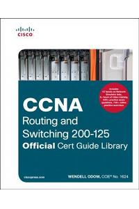 CCNA Routing and Switching 200-125 Official Cert Guide Library