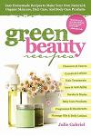 Green Beauty Recipes: Easy Homemade Recipes to Make your Own Skincare, Hair Care and Body Care Products - (EBook DRM EPUB)