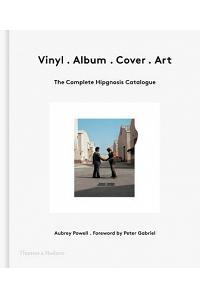 Vinyl . Album . Cover . Art: The Complete Hipgnosis Catalogue