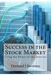 Success in the Stock Market: Using the Power of the Internet