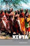 Kenya, Land of Contradiction: Among the Nilotic, Bantu and Cushitic Peoples