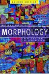 Morphology: Palgrave Modern Linguistics