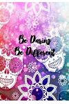 Be Daring. Be Different.: Writing Journal
