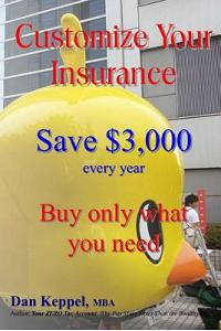 Customize Your Insurance: Save $3,000 Every Year Buy Only What You Need