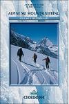 Alpine Ski Mountaineering Western Alps: Volume 1