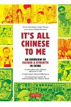 It's All Chinese to Me: An Overview of Culture & Etiquette in China (Updated and Expanded)