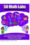 50 Math Labs: Learning Activities for Kids