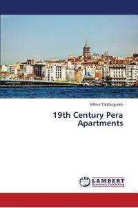 19th Century Pera Apartments
