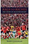 Rags to Riches: The Story of Munster Rugby