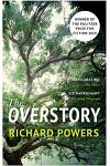 The Overstory : Winner of the 2019 Pulitzer Prize for Fiction