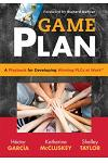 Game Plan: A Playbook for Developing Winning Plcs at Work(tm)