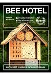 Bee Hotel: All You Need to Know in One Concise Manual: 30 DIY Insect Home Projects - Easy-To-Follow Instructions - Simple to Make